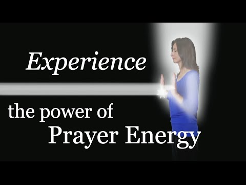 Prayer Energy: Experience The Power Yourself (with Richard Lawrence)