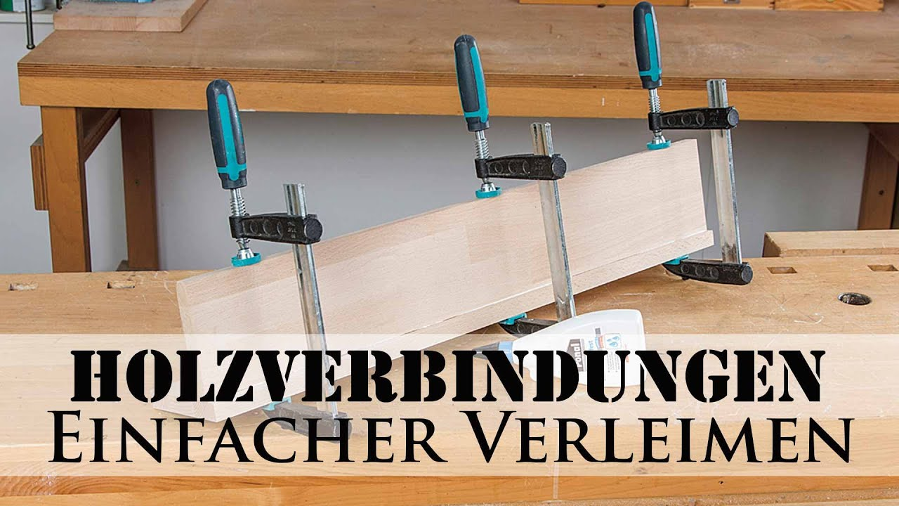 holzverbindungen einfacher verleimen youtube. Black Bedroom Furniture Sets. Home Design Ideas