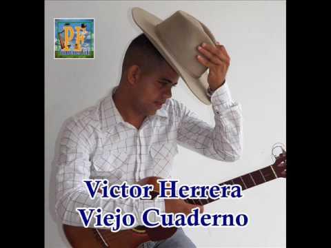 Victor Herrera - Viejo Cuaderno