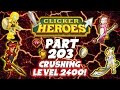 Clicker Heroes Walkthrough: Pt 203 - Crushing Level 2400! - PC Gameplay Playthrough 60fps