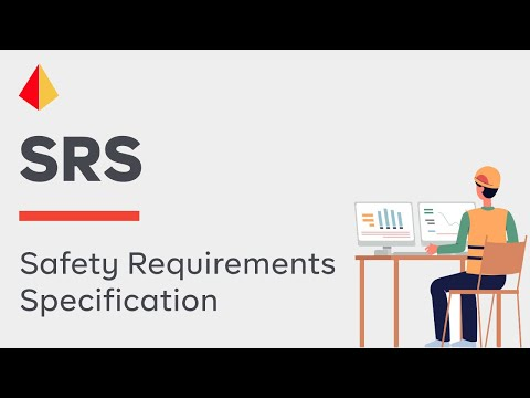 The Importance of Having a Good Safety Requirements Specification (SRS)