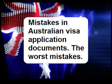 Mistakes in Australian Visa Application Documents  The Worst Things You Can Do