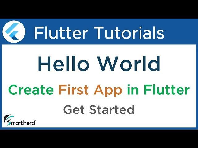 #1.3 Flutter Hello World Tutorial: Create First Flutter Application: Flutter Dart Tutorial