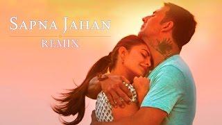 Sapna Jahan Remix - Brothers | Akshay Kumar | Jacqueline Fernandez | DJ Paroma