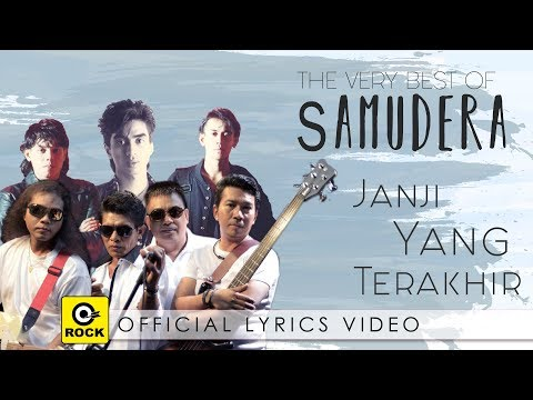 Janji Yang Terakhir - SAMUDERA [Official Lyrics Video]