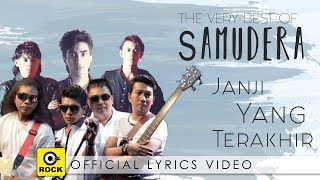 Download Janji Yang Terakhir - SAMUDERA [Official Lyrics Video]