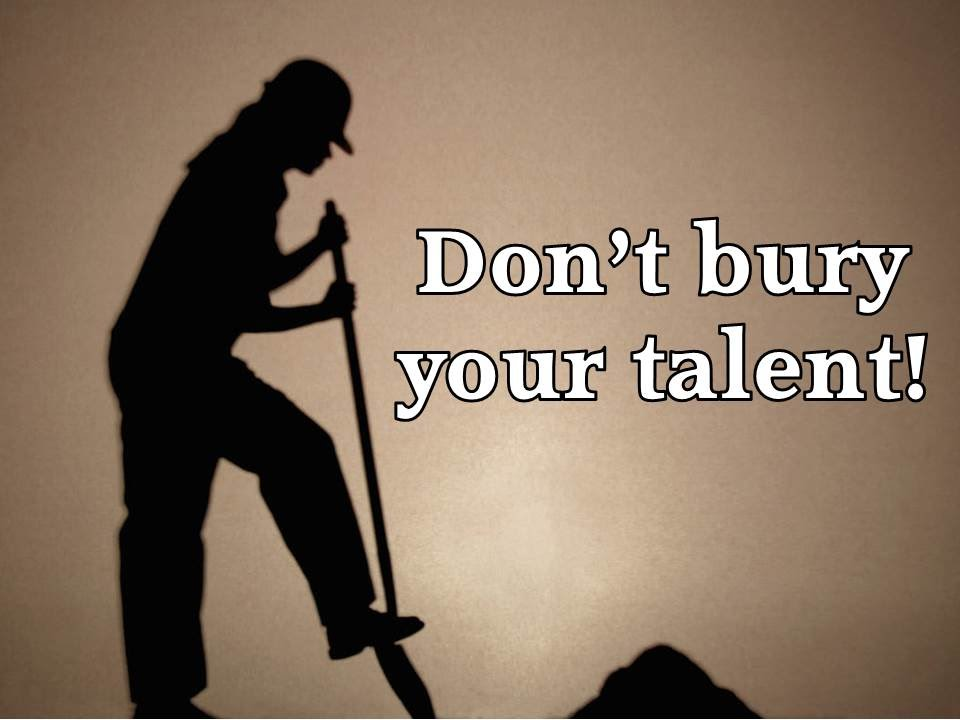 "Don't Bury Your Talent!"" Matthew 25:14-30 - YouTube"