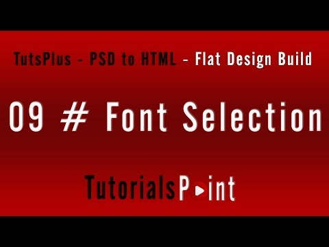 PSD TO HTML - 09 Font Selection