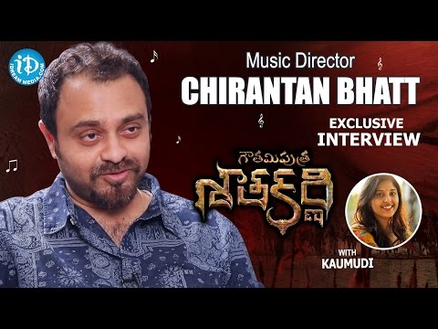 Gautamiputra Satakarni Music Director Chirantan Bhatt Interview   Talking Movies with iDream #282