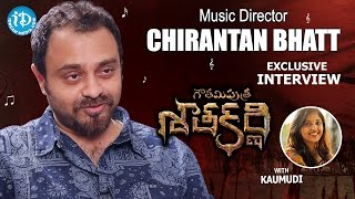 Gautamiputra Satakarni Music Director Chirantan Bhatt Interview | Talking Movies with iDream #262