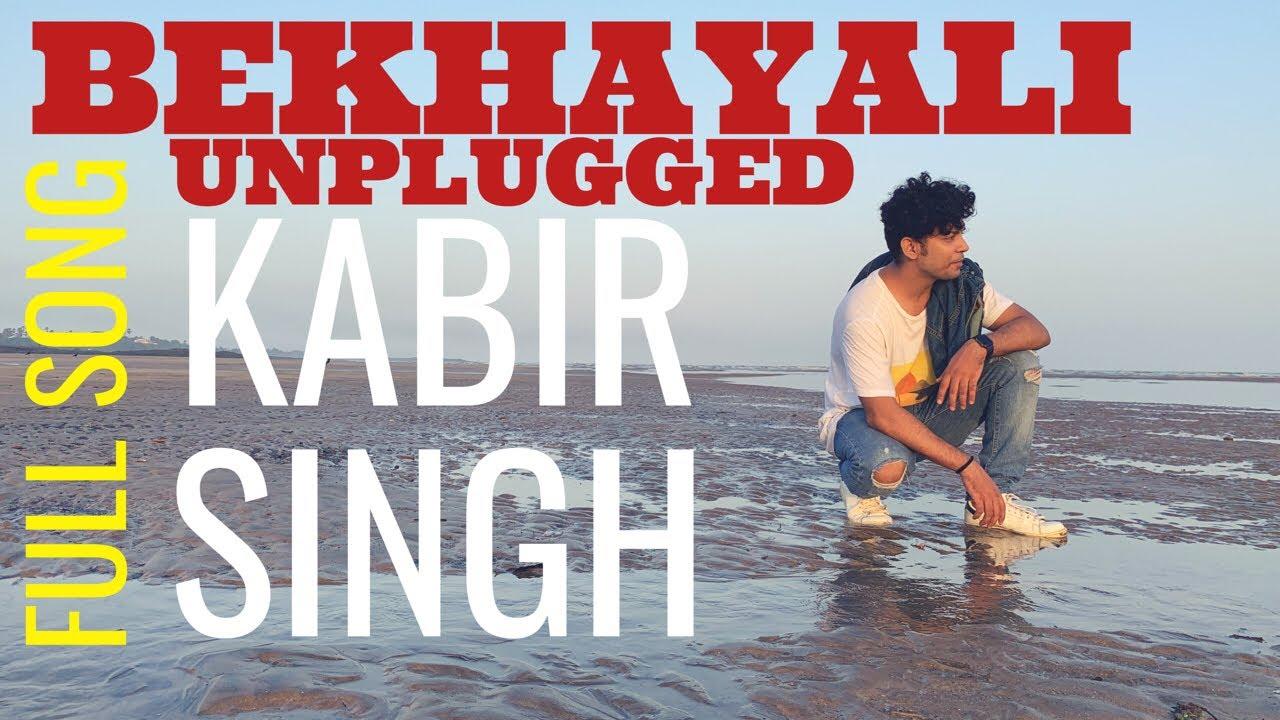 Kabir Singh Bekhayali Shahid Kapoor Kiara Advani Sam Chandel