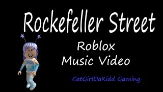 Rockefeller Street ROBLOX Music Video