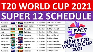 ICC T20 World Cup 2021: Super 12's round full schedule, groups, fixtures, venues, and timings.