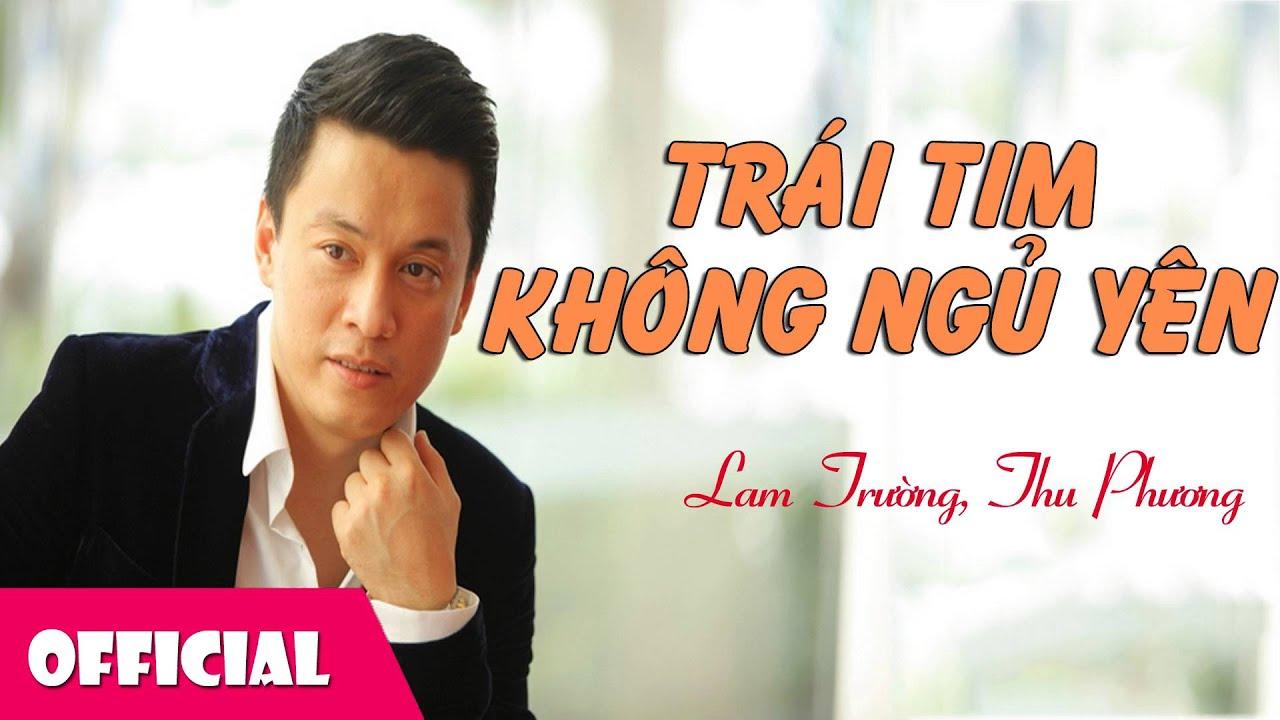 Trái Tim Không Ngủ Yên - Lam Trường ft. Thu Phương [Offcial Audio]