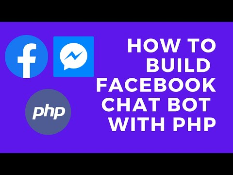 Build A Facebook Messenger Chatbot Using PHP | Integrate Chatbot With Facebook