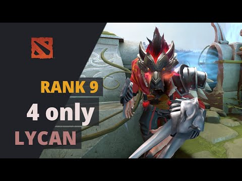 4 Only (Rank 9) Plays Lycan Dota 2 Full Game