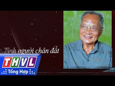THVL | Ký sự miền Tây Vĩnh Long: Đất sử – Tình người | Tập 12 – Tình người chân đất | Trailer