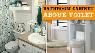 40+ Bathroom Cabinet Ideas Above Toilet
