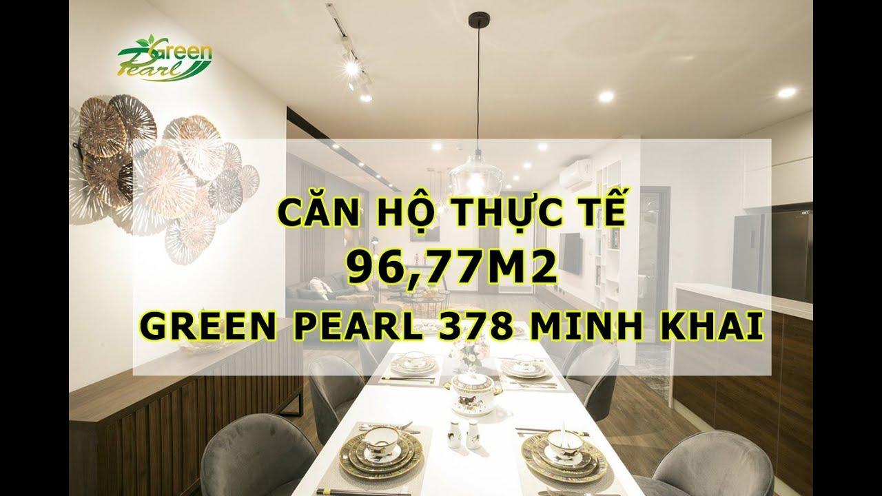 Chung cư Green Pearl 378 Minh Khai – Mục sở thị căn góc 96,77m2