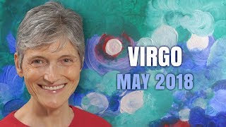 VIRGO MAY 2018 Astrology Horoscope - A New Chapter Begins!