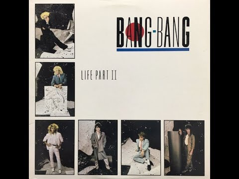 "Obscure 80's Bands ""Bang-Bang - Life Part II"" (Complete Album)"