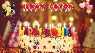 İlkay Ceyda Birthday Song – Happy Birthday to You