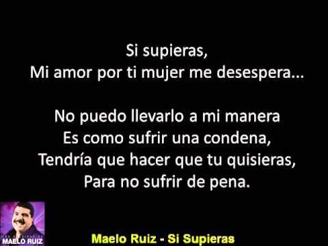 Maelo Ruiz - Si Supieras - CON LETRA
