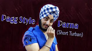 Patiala shahi Parna | Short Turban | with whole detail | contact:- 9803862208