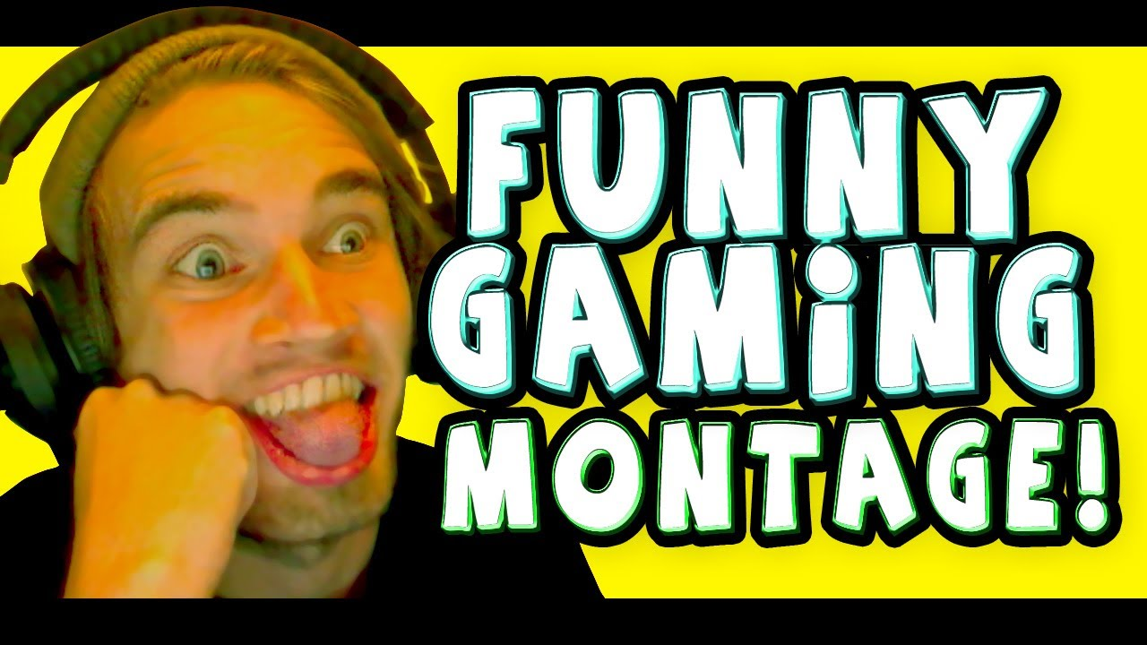 FUNNY GAMING MONTAGE | PewDiePie - YouTube