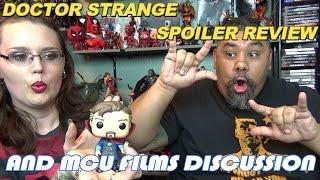 DOCTOR STRANGE SPOILER REVIEW & MCU DISCUSSION ( MOVIE REVIEW EP. 36)