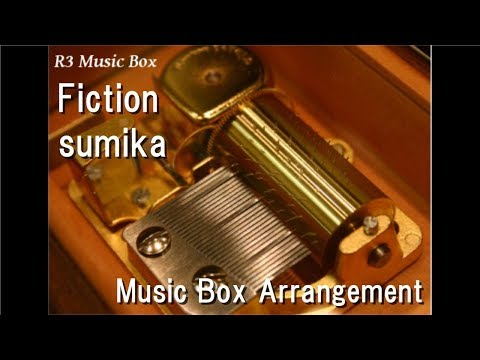 "Fiction/sumika [Music Box] (Anime ""Wotakoi: Love Is Hard For Otaku"" OP)"