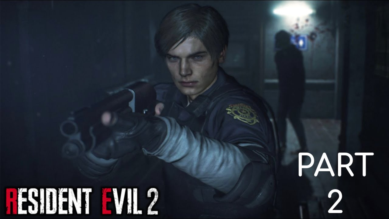 Resident Evil 2 Remake Part 2 - Leon S. Kennedy