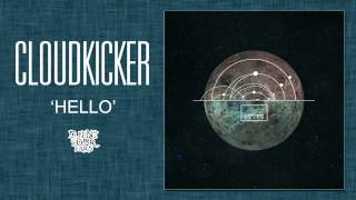 Cloudkicker - Hello (New single 2013)