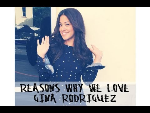Reasons Why We Love Gina Rodriguez
