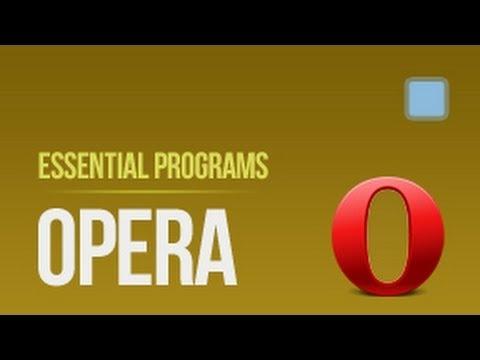 Opera web browser - Essential programs #2