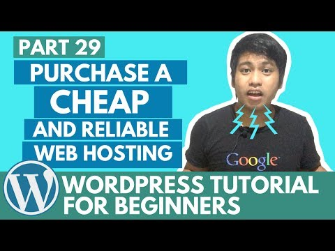 WordPress Tutorial for Beginners – Purchase a Cheap and Reliable Web Hosting – Part 29