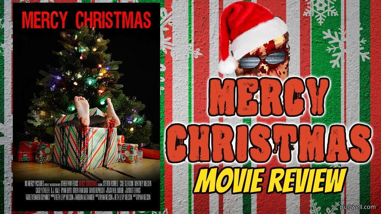 Mercy Christmas.Mercy Christmas 2017 Movie Review