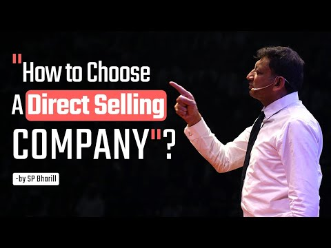 """How to Choose a Direct Selling Company"" SP Bharill"