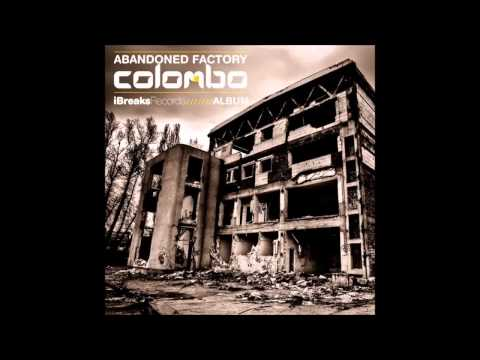 Colombo - Abandoned Factory (2012) [full album]