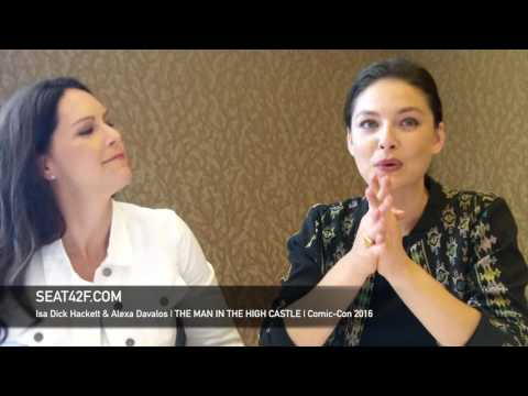 Isa Dick Hackett & Alexa Davalos THE MAN IN THE HIGH CASTLE Interview Comic Con 2016