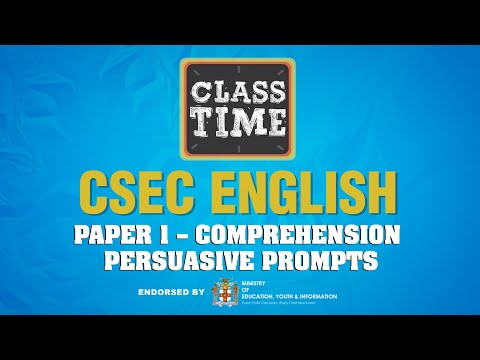 CSEC English - Paper 1 – Comprehension : Persuasive Prompts - May 5 2021