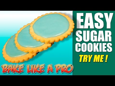 Easy NO FAIL Sugar Cookie Recipe ! - The Only Recipe You'll Ever Need.