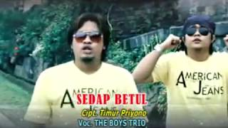 Gambar cover THE BOYS TRIO - SEDAP BETUL