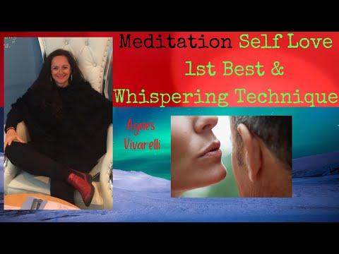 Meditation - Self Love, 1st Best & Whispering Technique