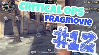 Critical Ops - Fragmovie #12