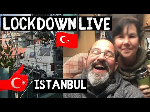 VANLIFE Quarantine LIVE STREAM from Istanbul - Around the world drive