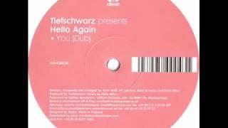 Tiefschwarz - You (Dub)