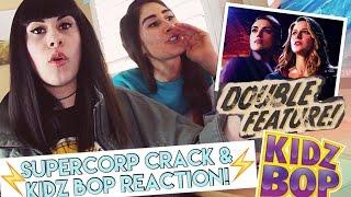 SUPERCORP CRACK & KIDZ BOP REACTION! (Kara x Lena Supergirl)