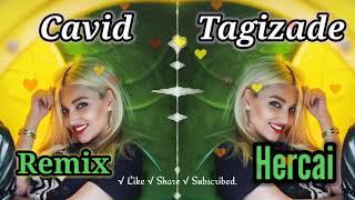 Cavid Tagizade Hercai Elsen Pro Remix Indir Mp3 Indir Dinle