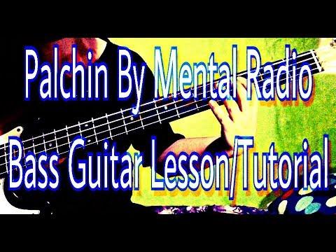 PALCHIN MENTAL RADIO(Bass Guitar Lesson/Tutorial)Nepali bass guitar lesson-Joel magar